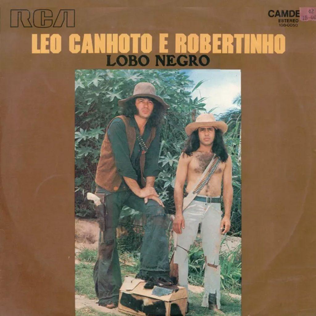 Leo Canhoto e Robertinho Lobo Negro